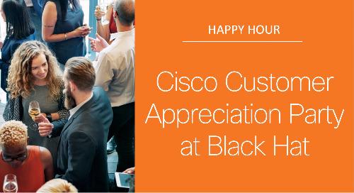 Cisco Customer Appreciation Party at Black Hat