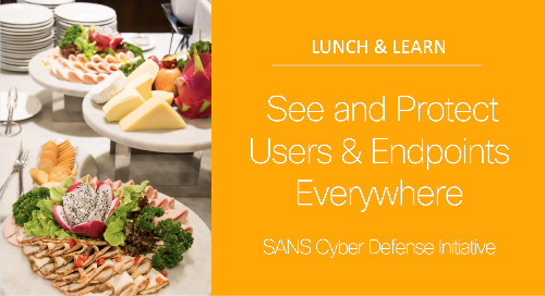 See and Protect Users & Endpoints Everywhere