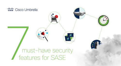 7 must-have features for SASE