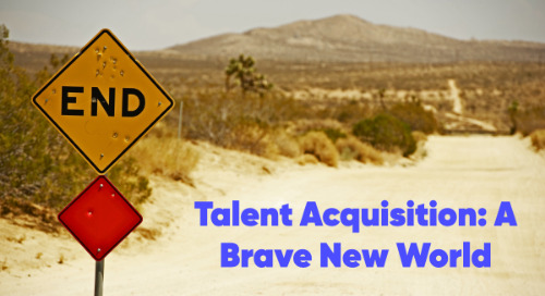 Talent Acquisition: A Brave New World