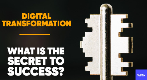 Digital Transformation: What is the Secret to Success?