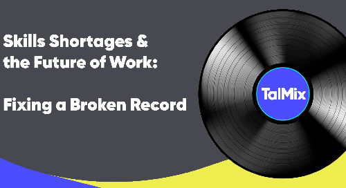Skills Shortages and the Future of Work: Fixing a Broken Record