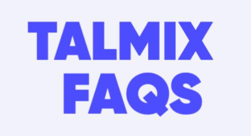 Talmix FAQS