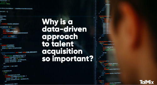 Why is a Data-driven Approach to Talent Acquisition so Important?
