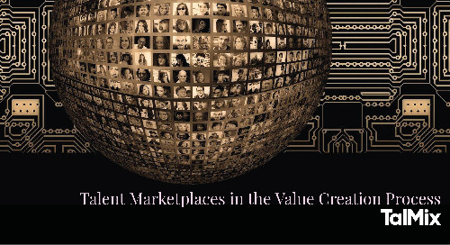 Talent Marketplaces in the Value Creation Process