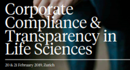 20 - 21 February 2019 - 7th Annual Corporate Compliance and Transparency in Life Sciences (Zurich)