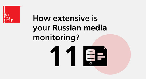 How extensive is your Russian media monitoring?