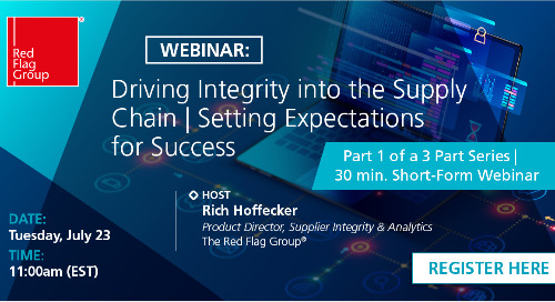 Webinar: Driving Integrity into the Supply Chain | Setting expectations for success