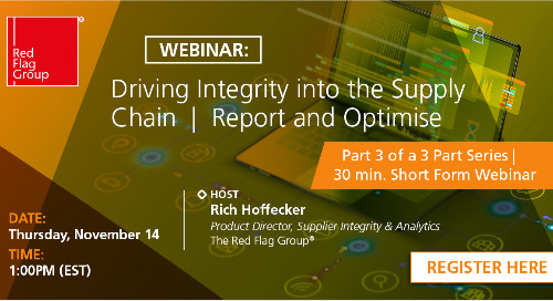 Webinar: Driving Integrity into the Supply Chain | Report and Optimise