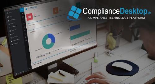 ComplianceDesktop®   Compliance Technology Platform