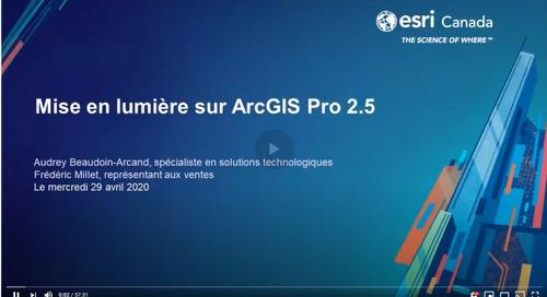 Mise en lumière sur ArcGIS Pro 2.5
