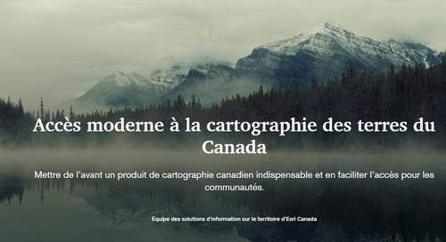Accès moderne à la cartographie des terres du Canada