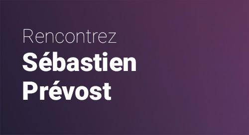 Biographie de Sébastien Prévost
