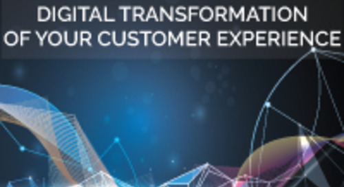 WEBINAR: Digital Transformation Of Your Customer Experience