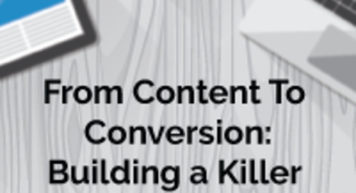 WEBINAR: From Content To Conversion: Building a Killer Website