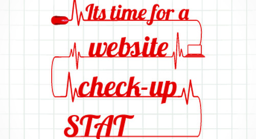 WEBINAR: It's Time For A Website Check-up – STAT!