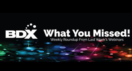 Weekly Roundup — Recap of Webinars From The Week Of May 25