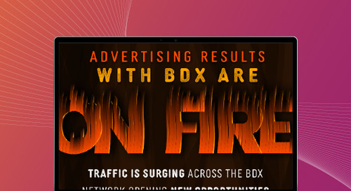 Advertising Results Are On Fire With BDX