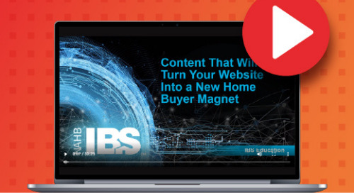 WEBINAR: Content & Messaging That Will Turn Your Website Into a New Home Buyer Magnet