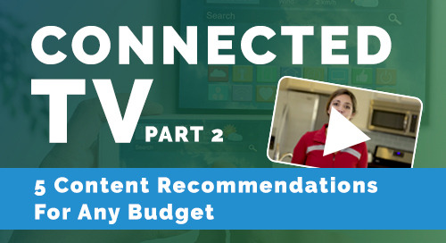 5 Content Recommendations For Connected TV That Works With Any Budget