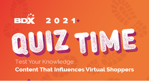 Quiz Time! Content That Influences Virtual Shoppers