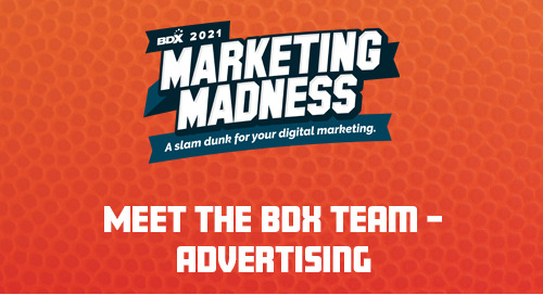 Meet the BDX Team – Advertising