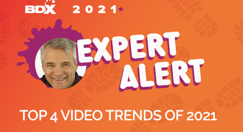 EXPERT PERSPECTIVE: Top 4 Video Trends of 2021