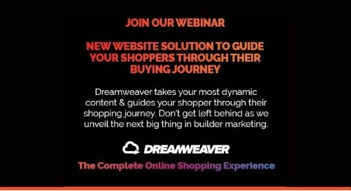 Upcoming Webinar 2/17 — Dreamweaver: Guiding Your Shoppers Through Their Online Buying Journey