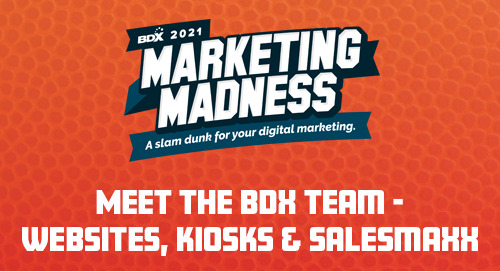 Meet the BDX Team – Websites, Kiosks & SalesMaxx