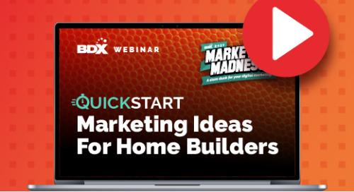 Recorded Webinar: QuickStart Marketing Ideas For Builders