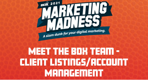 Meet the BDX Team – Client Listings/Account Management