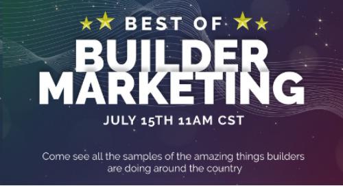 Recorded Webinar: Best of Builder Marketing -- Summer 2021