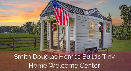 Smith Douglas Homes Builds Tiny Home Welcome Center