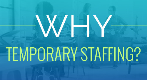 Why Use Temporary Staffing?