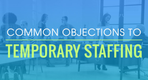 Common Objections To Temporary Staffing