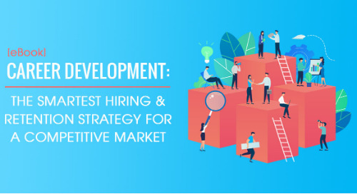 [eBook] Career Development: The Smartest Hiring & Retention Strategy For A Competitive Market