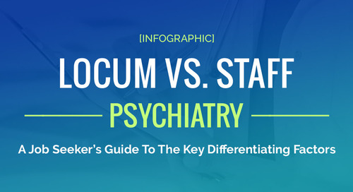 Locum Vs. Staff For Psychiatry: A Job Seeker's Guide To Key Differences