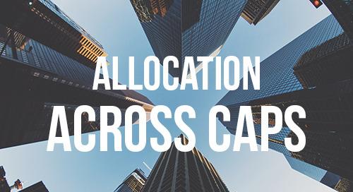 Allocation Across Caps