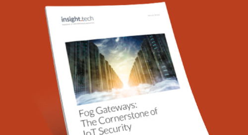 Fog Gateways: The Cornerstone of IoT Security