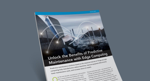 Unlock the Benefits of Predictive Maintenance with Edge Computing