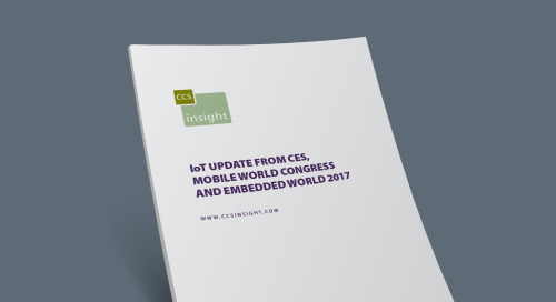 IoT Update from CES, Mobile World Congress and Embedded World 2017