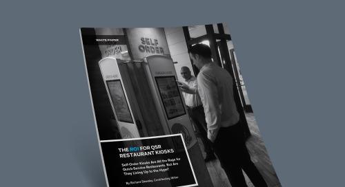The ROI for Quick-Service Restaurant Kiosks
