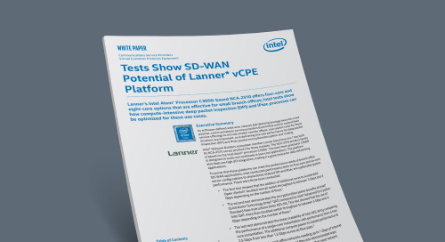 Tests Show SD-WAN Potential of Lanner* vCPE Platform