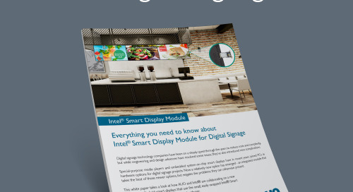 Everything you need to know about Intel® Smart Display Module for Digital Signage
