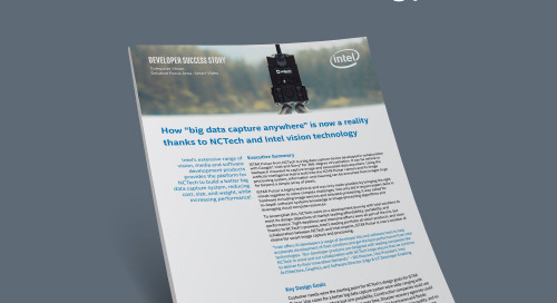 "How ""big data capture anywhere"" is now a reality thanks to NCTech and Intel vision technology"