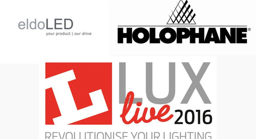 eldoLED and Holophane Europe Shine at LuxLive 2016