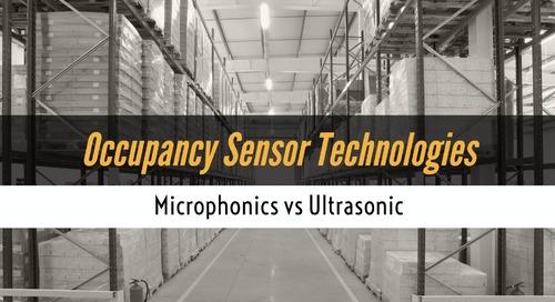 Occupancy Sensor Technologies: Microphonics vs. Ultrasonic
