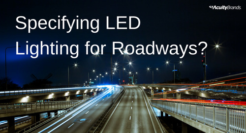 Upcoming Roadway Projects? Forget Watts and Think Lumen Output