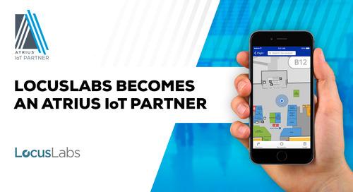 LocusLabs, Inc. to Expand Capabilities with the Atrius IoT Platform