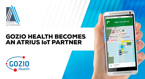 Gozio Health Adds Atrius™ IoT Indoor Positioning Solution to Its Wayfinding Mobile Platform
